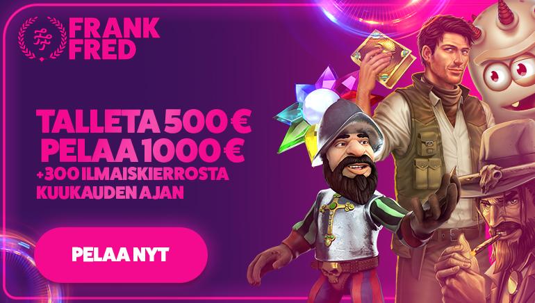 Frank & Fred Casino Tarjoaa 1000 € Bonuksen & 300 Ilmaiskierrosta