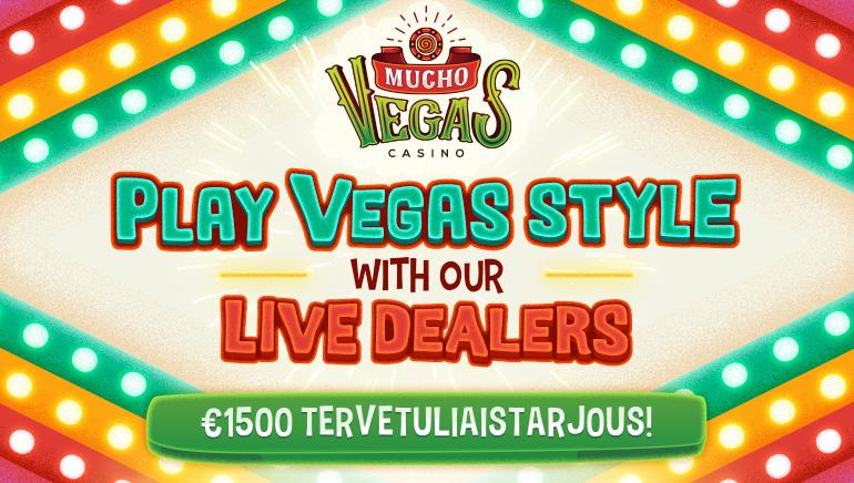 Pelaa livejakajien kanssa Vegasin tyyliin Mucho Vegasilla valtavan useassa erässä tulevan talletusbonuksen avulla
