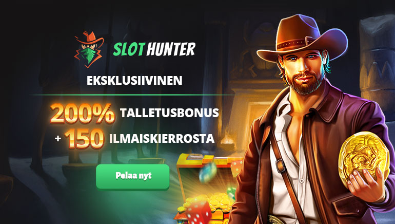 Eksklusiivinen: Saa 200 % bonus ja 150 ilmaiskierrosta SlotHunterilla