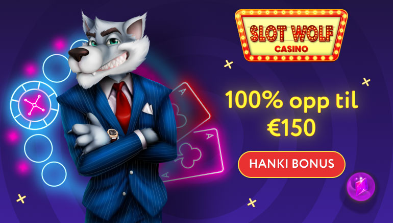 150€ tervetuliaisbonus, kun pelaat SlotWolf Casinolla